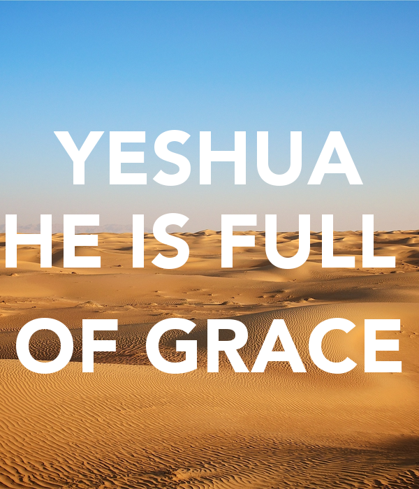 YESHUA+ FULL OF GRACE.png